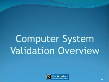 gxp computer systems validation documentation